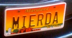 "This license plate displays the Spanish word ""mierda."" The Maryland Motor Vehicle Administration did not violate a motorist's constitutional right to free speech by recalling his vanity license plate, the state's top court unanimously ruled Friday"