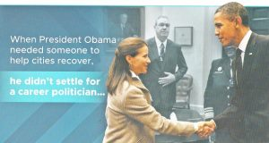 This campaign mailer from Democratic mayoral candidate Mary Miller is just one of her many pieces of literature and TV ads that emphasize her job in the Obama administration.