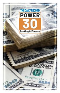 The Daily Record's Power 30 Banking and Financial Services